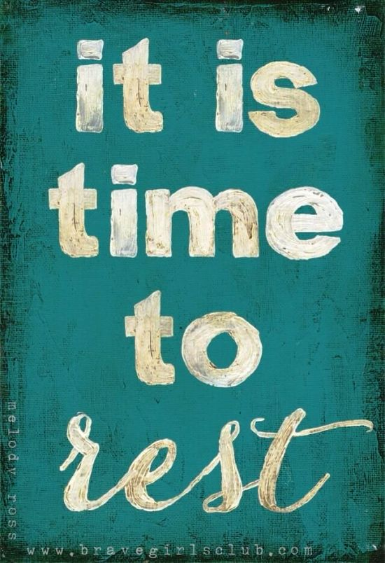 its-time-to-rest